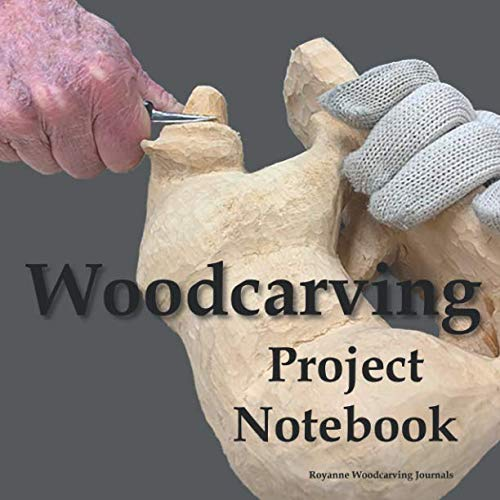 Woodcarving Project Notebook: Bear Cover - A Journal for 15 Wood Carving Projects - Each Project has 7 Pages to Document Wood, Tools, Carving and Painting Techniques, Notes and Competition Entry (Wood Carving With Power Tools)