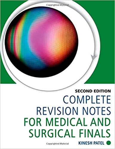 Complete Revision Notes for Medical and Surgical Finals