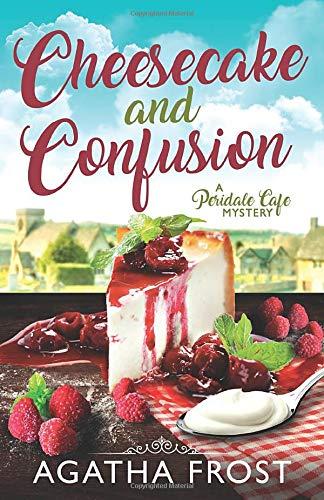 Cheesecake and Confusion (Peridale Cafe Cozy Mystery): Amazon.es: Frost, Agatha: Libros en idiomas extranjeros