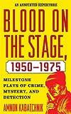 Blood on the Stage 1950-1975, Amnon Kabatchnik, 081087783X
