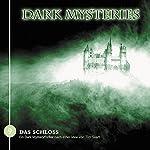 Das Schloss (Dark Mysteries 9)   Tim Svart