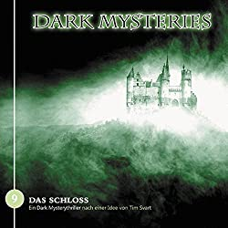 Das Schloss (Dark Mysteries 9)