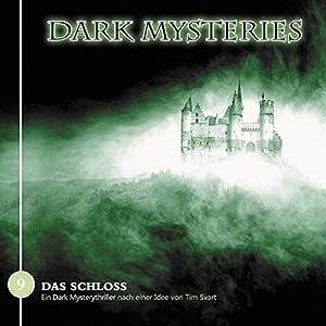 Das Schloss (Dark Mysteries 9) Hörspiel