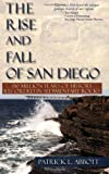 Rise and Fall of San Diego, Patrick Leon Abbott, 0932653316