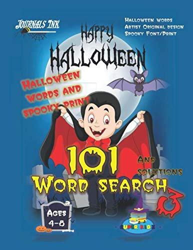 Fun Halloween Words (101 Word Search 3: SUPER KIDZ Brand. Children - Ages 4-8 (US Edition). Halloween custom art and letters interior. 101 word searches with solutions - ... fun activity time! (SuperKidz)