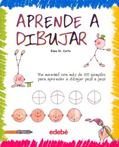 Descargar Libro Aprende A Dibujar Maria Rosa Curto Mila