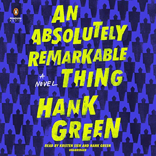 An Absolutely Remarkable Thing: A Novel by Penguin Audio