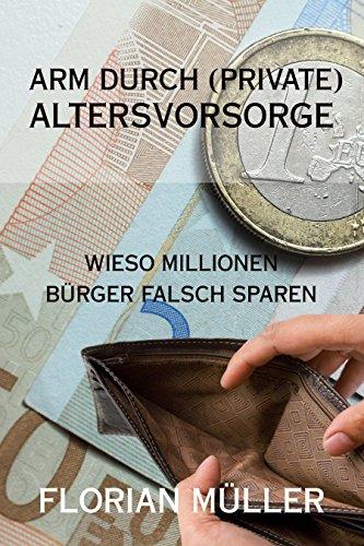 arm-durch-private-altersvorsorge-wieso-millionen-burger-falsch-sparen-lebensversicherungen-rentenver