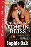 Once Upon a Time in Bliss [Nights in Bliss, Colorado Prequel] (Siren Publishing Everlasting Classic) (Everlasting Classics)