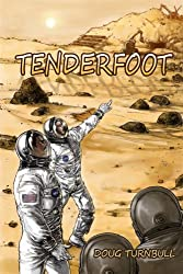 Tenderfoot (Alien Artifact)