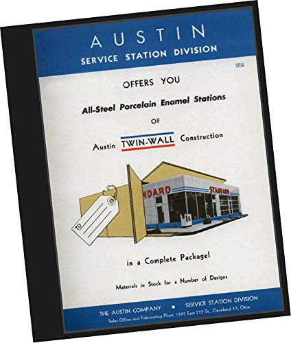 Standard Oil Building - Austin Service Station Division Offers You All-Steel Porcelain Enamel Stations of Austin Twin-Wall Construction in a Complete Package! Materials in stock for a Number of Designs 1954 from Austin Company. Service Station Division, Standard Oil Company, Cleveland Ohio (REPLICA Samples catalogue, for pre-fabricated buildings,