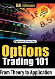 Options Trading 101, Bill Johnson, 1600372376