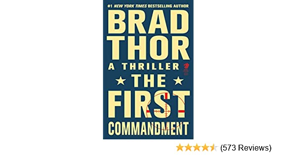 The First Commandment A Thriller The Scot Harvath Series Book 6