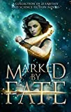 img - for Marked by Fate: A Fantasy and Science Fiction Collection book / textbook / text book