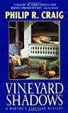 Front cover for the book Vineyard Shadows by Philip R. Craig