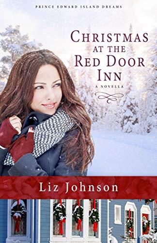 Series Rustica - Christmas at the Red Door Inn: A Prince Edward Island Dreams Novella
