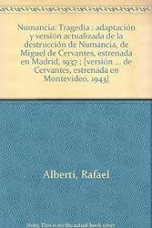 Numancia: Tragedia : adaptacion y version actualizada de La destruccion de Numancia, de Miguel de Cervantes (Ediciones Turner ; 10) (Spanish Edition)