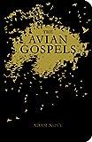 The Avian Gospels, Adam Novy, 0982530145