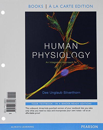 Human Physiology: An Integrated Approach, Books a la Carte Edition and Modified Mastering A&P with Pearson eText --