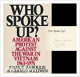 Book Who Spoke Up?: American Protest Against the War in Vietnam 1963-1975