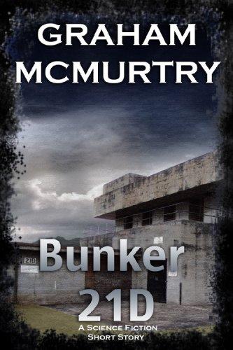 Bunker 21D - A SciFi short story