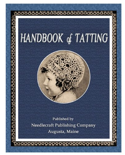 (Handbook of Tatting c.1915 - Fabulous Pattern Book of Tatted Laces)