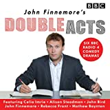 John Finnemore's Double Acts: Six BBC Radio 4 Comedy Dramas