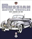 Russian Motor Vehicles, Maurice A. Kelly, 1845843002