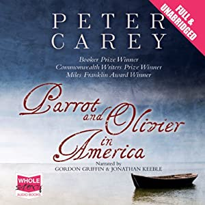 Parrot and Olivier in America Audiobook