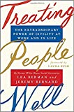 img - for Treating People Well: The Extraordinary Power of Civility at Work and in Life book / textbook / text book