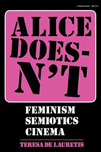 Alice Doesnt: Feminism, Semiotics, Cinema
