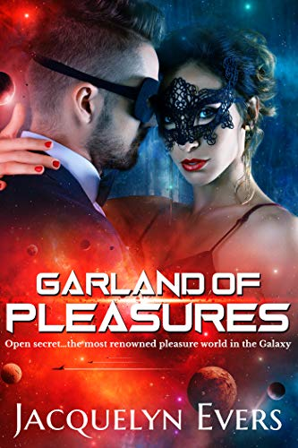 Garland of Pleasures: Sensual Fantasy-Sci-Fi Romance