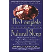 The Complete Guide to Natural Sleep