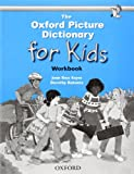 The Oxford Picture Dictionary for Kids, Joan Ross Keyes and Dorothy Bukantz, 0194352188