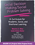 img - for Social Decision Making/Social Problem Solving: A Curriculum For Academic, Social And Emotional Learning: Grades 4-5 (Book and CD) book / textbook / text book