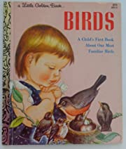 Birds - A Child's First Book About Our Most…