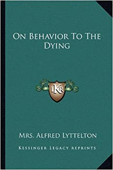 Book On Behavior to the Dying