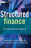 Structured Finance: The Object-Oriented Approach by Cherubini, Umberto, Della Lunga, Giovanni (June 5, 2007) Hardcover