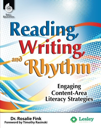 Reading, Writing, and Rhythm: Engaging Content-Area Literacy Strategies (Professional (Mastering Science Skills Games)