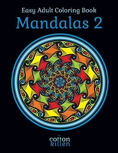 Easy Adult Coloring Book - Mandalas 2: 49 of the most beautiful mandala designs for a relaxed and joyful coloring time
