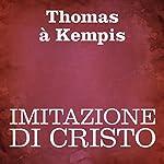 Imitazione di Cristo [Imitation of Christ] | Tommaso da Kempis