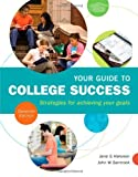 By Jane S. Halonen Your Guide to College
