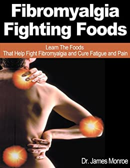 Fibromyalgia Fighting Foods Learn Fatigue ebook product image