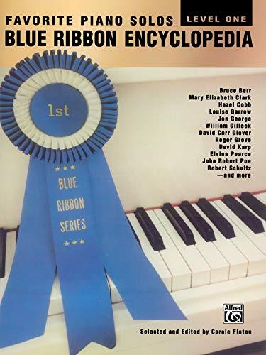 Blue Ribbon Encyclopedia Favorite Piano Solos: Level 1 (Blue Ribbon Series)