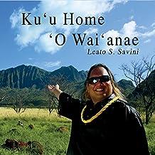 Ku'u Home 'o Wai'anae