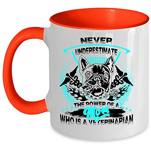 Gift For Veterinarian Coffee Mug, The Power Of A Mom Who Is A Veterinarian Accent Mug (Accent Mug - Red)