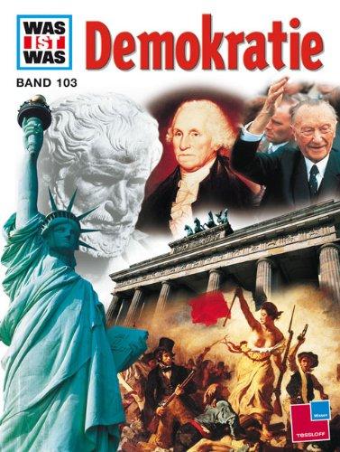 WAS IST WAS, Band 103: Demokratie