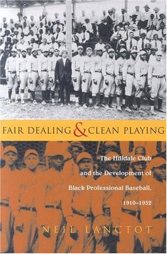 Fair Dealing and Clean Playing: The Hilldale Club and the Development of Black Professional Baseball, 1910â€