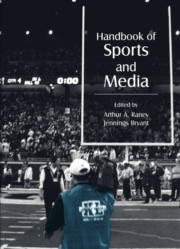 Handbook of Sports and Media (Lea's Communication Series) by Routledge