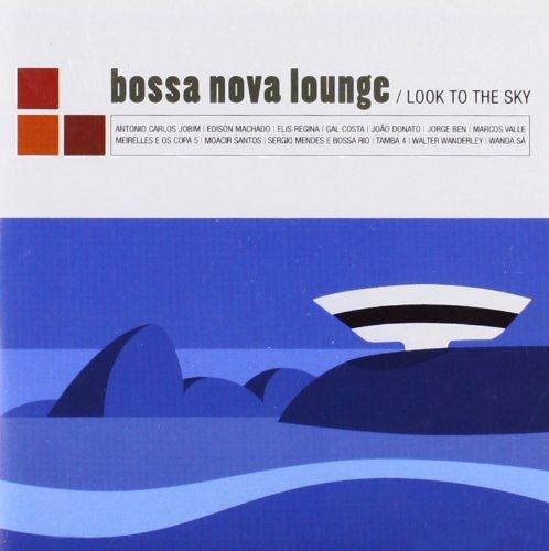 Bossa Nova Lounge: Look to the Sky (Sky Lounge)